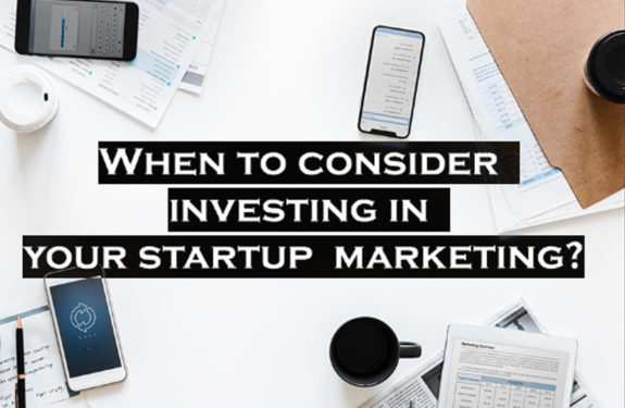 investing in your startup marketing