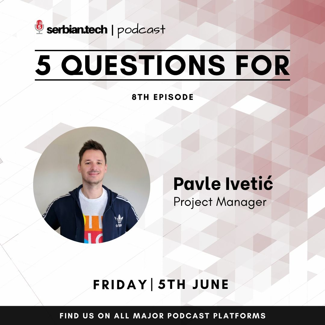 SerbianTech podcast featuring Pavle Ivetic