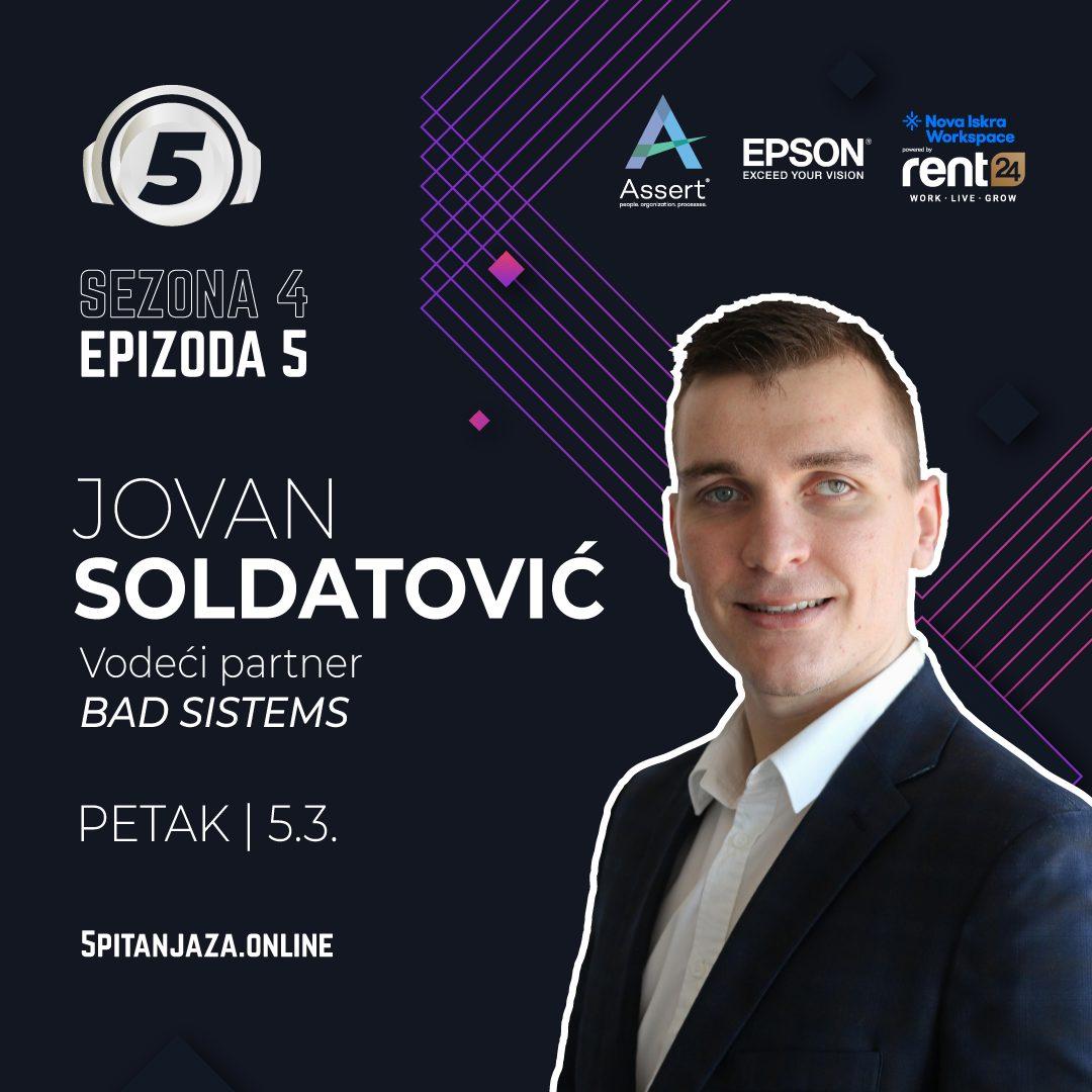 5 pitanja za... Jovan Soldatovic